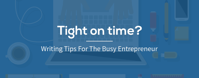 Tight On Time? Try These Content Editing Tips & Publish Your Content As Easy As ABC